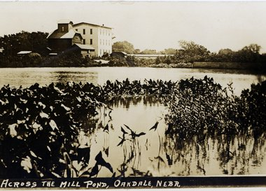 Across the Mill Pond, Oakdale, Neb